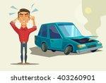 car broken down. angry man.... | Shutterstock .eps vector #403260901