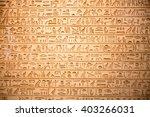 egyptian hieroglyphs on the wall   Shutterstock . vector #403266031