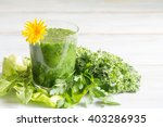 green smoothie with dandelion... | Shutterstock . vector #403286935