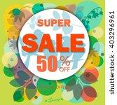 spring sale banner  sale poster ... | Shutterstock .eps vector #403296961