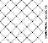 monochrome geometric seamless... | Shutterstock .eps vector #403332751