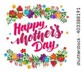 lettering happy mothers day... | Shutterstock .eps vector #403388191
