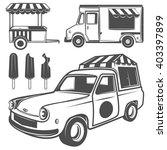 food truck  and ice cream truck ... | Shutterstock .eps vector #403397899