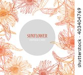 elegant card with sunflowers ... | Shutterstock . vector #403404769