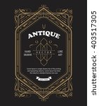 vintage label design antique... | Shutterstock .eps vector #403517305