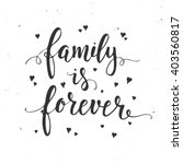 family is forever.... | Shutterstock .eps vector #403560817