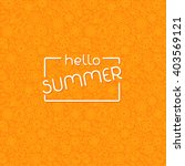 summer background in trendy... | Shutterstock .eps vector #403569121