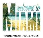 tropical beach summer print...   Shutterstock .eps vector #403576915
