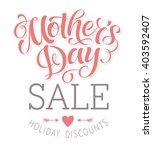 mother's day sale vector... | Shutterstock .eps vector #403592407