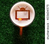 tv set symbol on foam in glass...   Shutterstock . vector #403604575