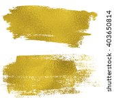 gold texture messy brush... | Shutterstock . vector #403650814