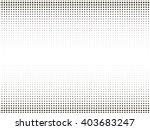halftone pattern vector texture ... | Shutterstock .eps vector #403683247