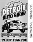 old auto show exhibition... | Shutterstock .eps vector #403687291