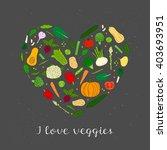 hand drawn vegetables in heart... | Shutterstock .eps vector #403693951
