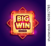 big win banner with glowing... | Shutterstock .eps vector #403817785
