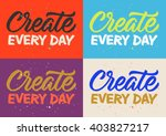 create every day calligraphy ... | Shutterstock .eps vector #403827217