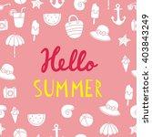 hello summer vector print | Shutterstock .eps vector #403843249