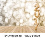 2017 year wood number in... | Shutterstock . vector #403914505