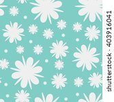 flowers and snowflakes seamless ... | Shutterstock .eps vector #403916041
