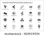 vector icon set for artificial... | Shutterstock .eps vector #403919554