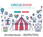 premium quality circus outline... | Shutterstock .eps vector #403967041