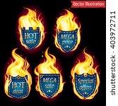 vector fire labels set. price... | Shutterstock .eps vector #403972711