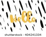 hello inscription. greeting... | Shutterstock .eps vector #404241334