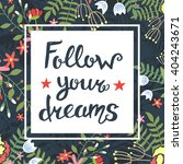 follow your dreams typography... | Shutterstock .eps vector #404243671