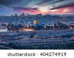 View To Jerusalem Old City....