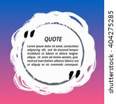 vector quote box. painted round ... | Shutterstock .eps vector #404275285