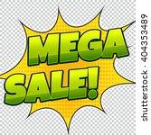 mega sale comic banner. sale... | Shutterstock .eps vector #404353489