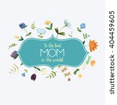 marvelous happy mothers days... | Shutterstock .eps vector #404459605