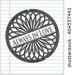 always in love drawn with... | Shutterstock .eps vector #404557441