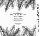 tropical palm leaves. wedding... | Shutterstock .eps vector #404697811