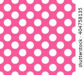 polka dot pink pattern. vector... | Shutterstock .eps vector #404758135