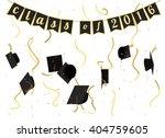 graduation 2016 celebration.... | Shutterstock .eps vector #404759605