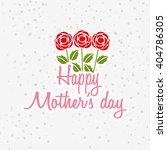 happy mothers day design  | Shutterstock .eps vector #404786305