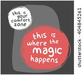 step outside your comfort zone  ... | Shutterstock .eps vector #404845261