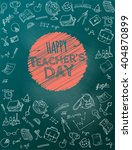 happy teacher's day. school... | Shutterstock .eps vector #404870899