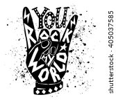 you rock my world   poster... | Shutterstock .eps vector #405037585