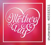 mothers day. typographic card... | Shutterstock .eps vector #405333211