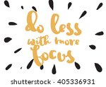 do less with more focus... | Shutterstock .eps vector #405336931