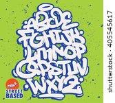bubble handletterin graffiti...   Shutterstock .eps vector #405545617