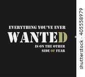 everything you've ever wanted... | Shutterstock . vector #405558979