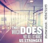 inspirational typographic quote ... | Shutterstock . vector #405673195