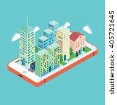 isometric town on smart phone.... | Shutterstock .eps vector #405721645