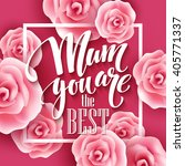 happy mothers day lettering.... | Shutterstock .eps vector #405771337
