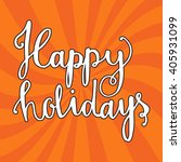 happy holidays vector text.... | Shutterstock .eps vector #405931099