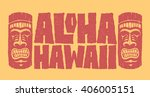 aloha hawaii. hand lettering... | Shutterstock .eps vector #406005151