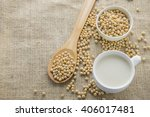 soybeans and soy milk on sack... | Shutterstock . vector #406017481